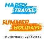 happy travel and summer... | Shutterstock . vector #294514553