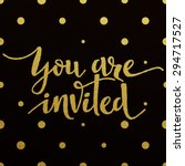 you are invited     gold... | Shutterstock .eps vector #294717527