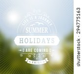 summer holidays  are coming... | Shutterstock .eps vector #294775163