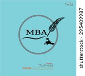 feather writing mba with ink.... | Shutterstock .eps vector #295409987