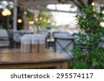 blur image of tables and... | Shutterstock . vector #295574117