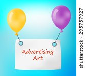 vector advertising art.... | Shutterstock .eps vector #295757927