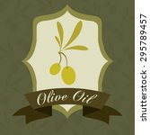 olive oil digital design ...   Shutterstock .eps vector #295789457