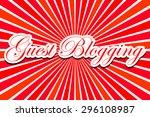 guest blogging | Shutterstock . vector #296108987