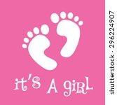 it's a girl  baby feet  vector... | Shutterstock .eps vector #296224907