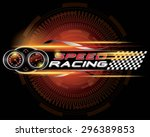 speed racing with speedometer... | Shutterstock .eps vector #296389853