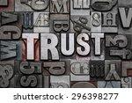 the word trust in old metal... | Shutterstock . vector #296398277