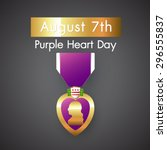 Purple Heart Appreciation Day...