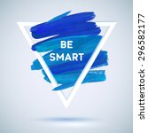 motivation triangle acrylic ... | Shutterstock .eps vector #296582177