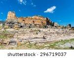 Ancient Ruins In Hierapolis ...
