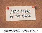 Small photo of Stay ahead of the curve