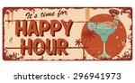 vintage happy hour sign ... | Shutterstock .eps vector #296941973