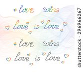 Love Wins And Love Is Love ...