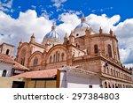 New Cathedral In Cuenca Ecuado...