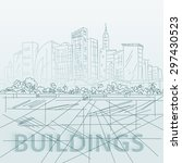 sketch houses and building.... | Shutterstock .eps vector #297430523