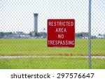 a restricted area no... | Shutterstock . vector #297576647