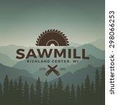 sawmill label on mountain... | Shutterstock .eps vector #298066253