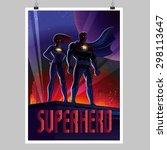 superhero in action. the team... | Shutterstock .eps vector #298113647