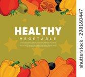 vegetable background | Shutterstock .eps vector #298160447