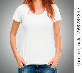 girl's body in white t shirt... | Shutterstock . vector #298287347