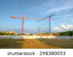 construction site with cranes.... | Shutterstock . vector #298380053