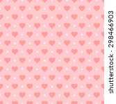 seamless heart pattern  vector... | Shutterstock .eps vector #298466903