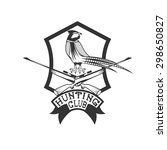 hunting club crest with... | Shutterstock .eps vector #298650827