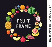 fruit vector circle frame... | Shutterstock .eps vector #298718717
