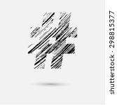 hand draw hashtag symbol | Shutterstock .eps vector #298815377
