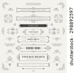 Set of Vintage Decorations Elements. Flourishes Calligraphic Ornaments and Frames. Retro Style Design Collection for Invitations, Banners, Posters, Placards, Badges and Logotypes. | Shutterstock vector #298892597