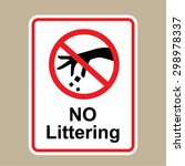 No Littering Sign Hand Gesture...