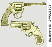 old revolver pistol. raster... | Shutterstock . vector #299028803