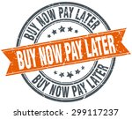 buy now pay later round orange... | Shutterstock .eps vector #299117237