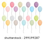 a set of party balloons in... | Shutterstock .eps vector #299199287