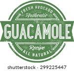 authentic guacamole menu stamp | Shutterstock .eps vector #299225447