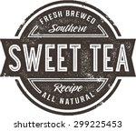 vintage sweet tea menu stamp or ... | Shutterstock .eps vector #299225453
