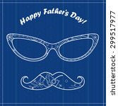 vector happy fathers day card | Shutterstock .eps vector #299517977
