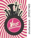 banner for jazz restaurant with ... | Shutterstock .eps vector #299537483