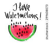 watercolor watermelons and... | Shutterstock . vector #299608073