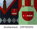 i love mom and i love dad flat... | Shutterstock .eps vector #299705393
