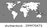 world map checkered black 1 big ... | Shutterstock .eps vector #299970473