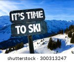 Its Time To Ski Sign With Sky...