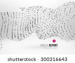 abstract background with dots... | Shutterstock .eps vector #300316643