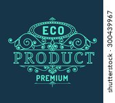eco product  element in vintage ... | Shutterstock .eps vector #300439967