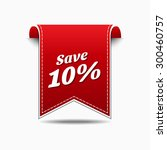 save 10 percent red vector icon ... | Shutterstock .eps vector #300460757