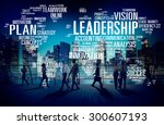 leadership boss management... | Shutterstock . vector #300607193
