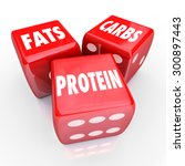 fats carbs proteins 3 red dice... | Shutterstock . vector #300897443