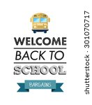 welcome back to school message... | Shutterstock .eps vector #301070717