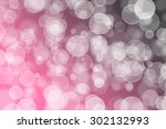 beautiful bokeh on a colorful... | Shutterstock . vector #302132993