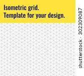 isometric grid. template for...   Shutterstock .eps vector #302309087